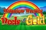 Rainbow Riches Reels of Gold Slots
